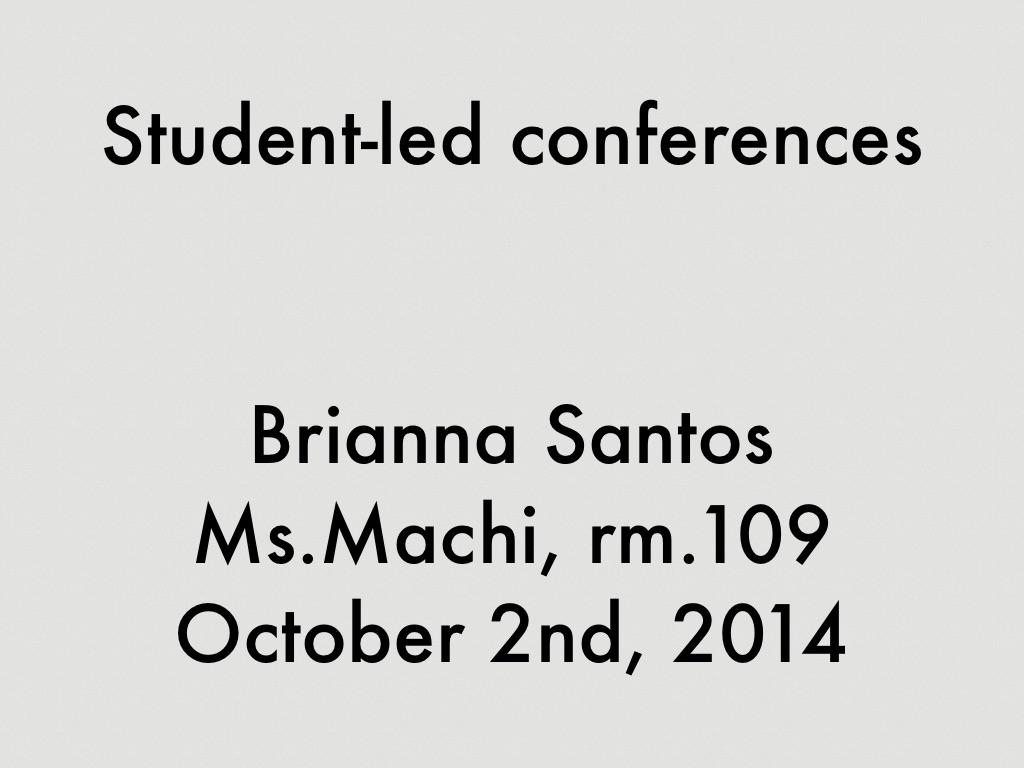 Student-led Presentation by Brianna Santos