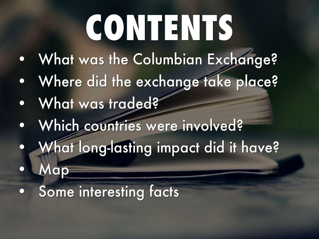 a description of columbian exchange A short description of the origin and effects of the columbian exchange.