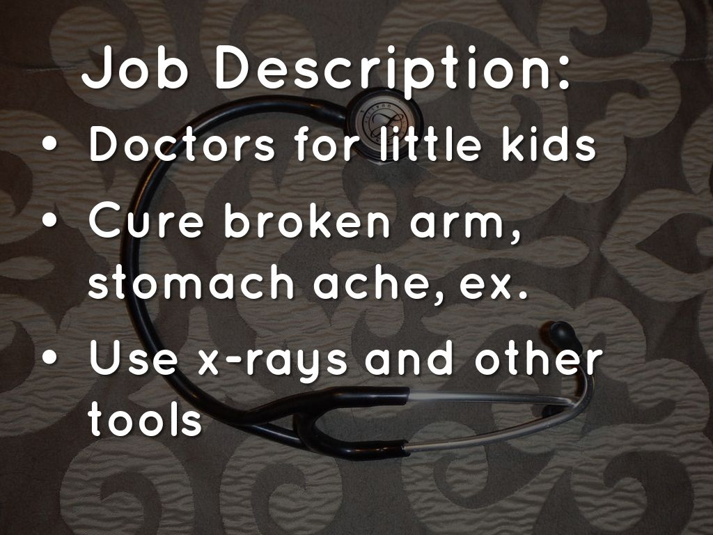 job description job description for a pediatrician