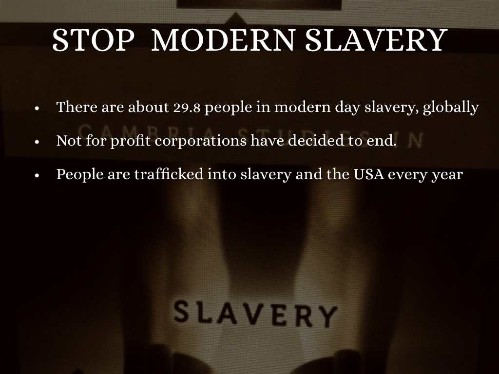the prevalence of modern day slavery essay New networks to fight modern slavery by duncan jepson, contributor anti-slavery and youth social mobility few reliable studies exist about its prevalence as a result, it's often hard to separate myth from fact when a new way to fight modern-day slavery: just businesses @mark_wexler, @nfs.