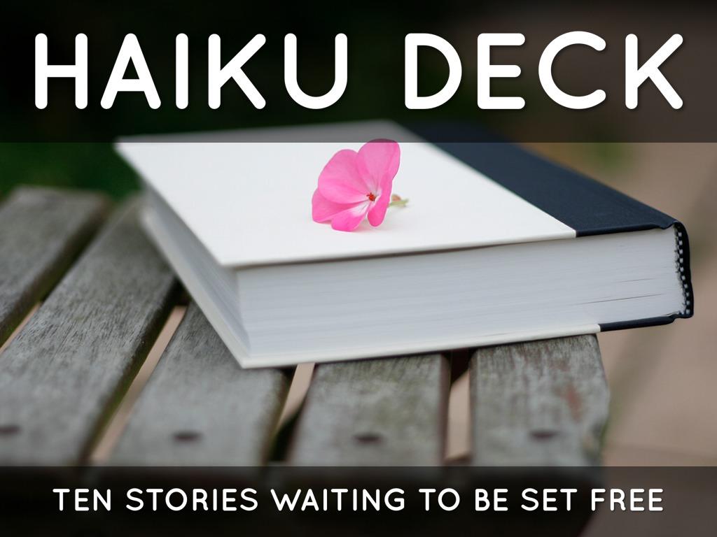 Haiku Deck In Action