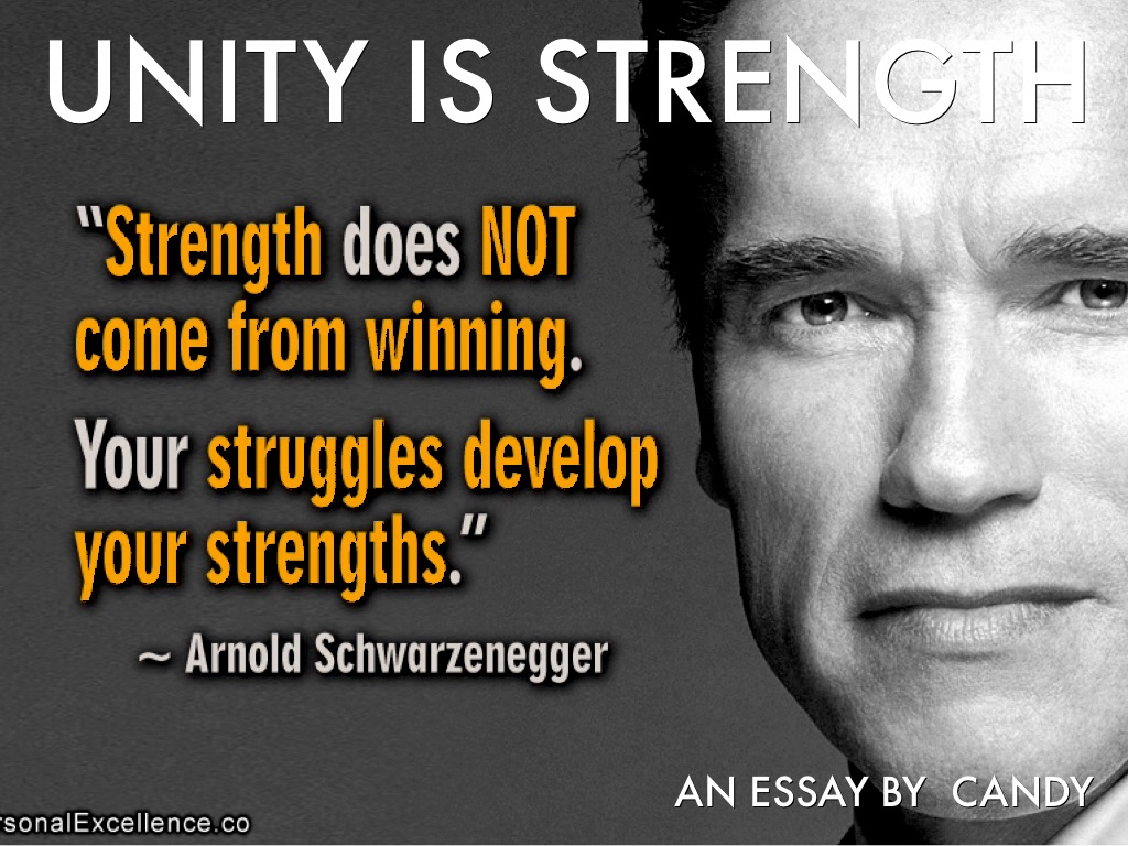 short essay unity is strength Essay on unity article shared by  there are various means to be powerful unity is one of them so, it is said that unity is strength  essays, letters .