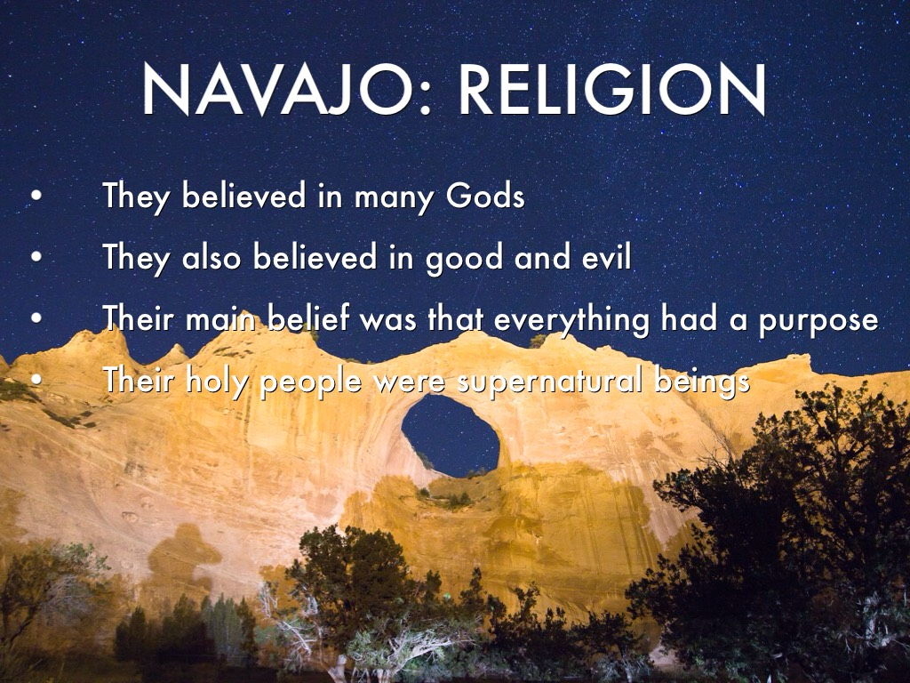 navajo religion For the navajo people daily life is their religion their life, land, and overall well  being can be considered their religion they see all living things as being related .