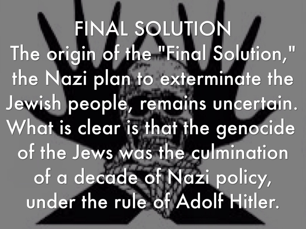 adolf hitlers final solution in exterminating the jews
