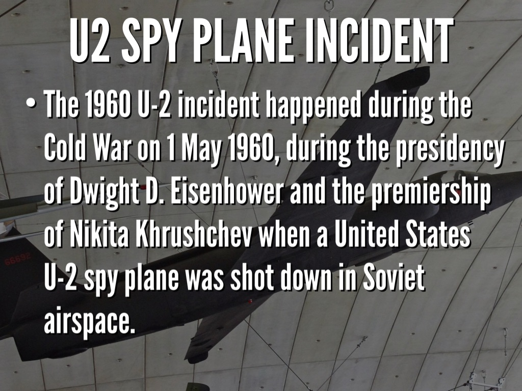 U2 Spy Plane Incident by Parker Johnson