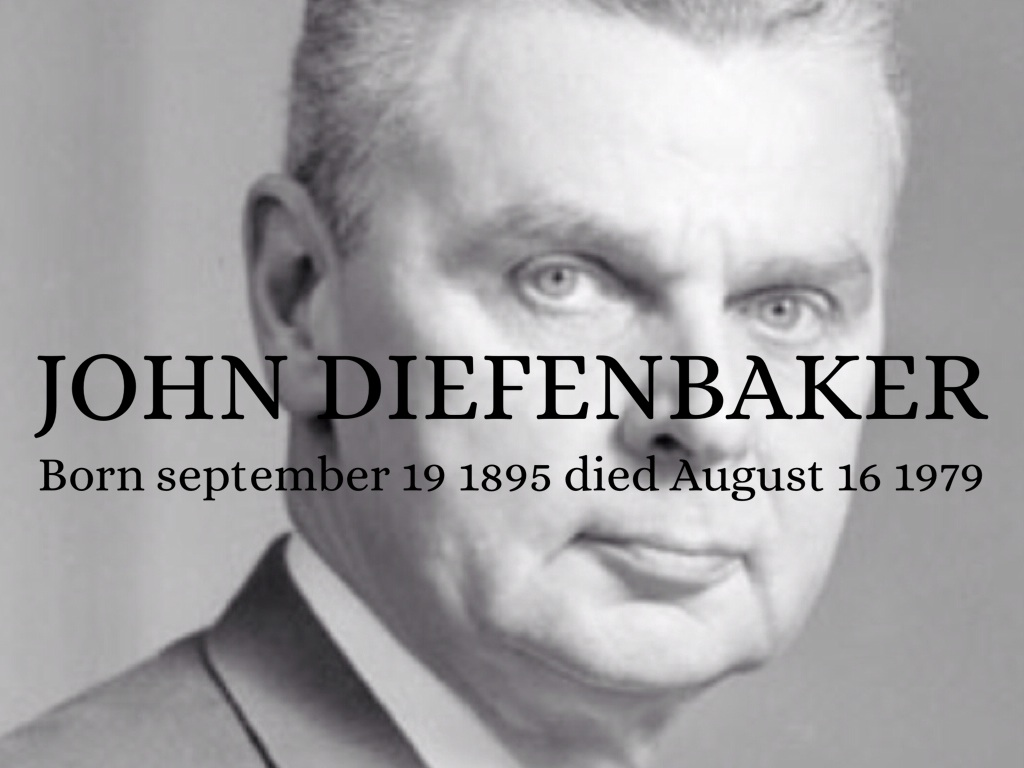 john diefenbaker John diefenbaker was, with the possible exception of pierre trudeau, just about the most polarizing prime minister in canadian history dief the chief, as he was often referred to in the press, was, at the same time, a great orator and an occasional babbling fool.