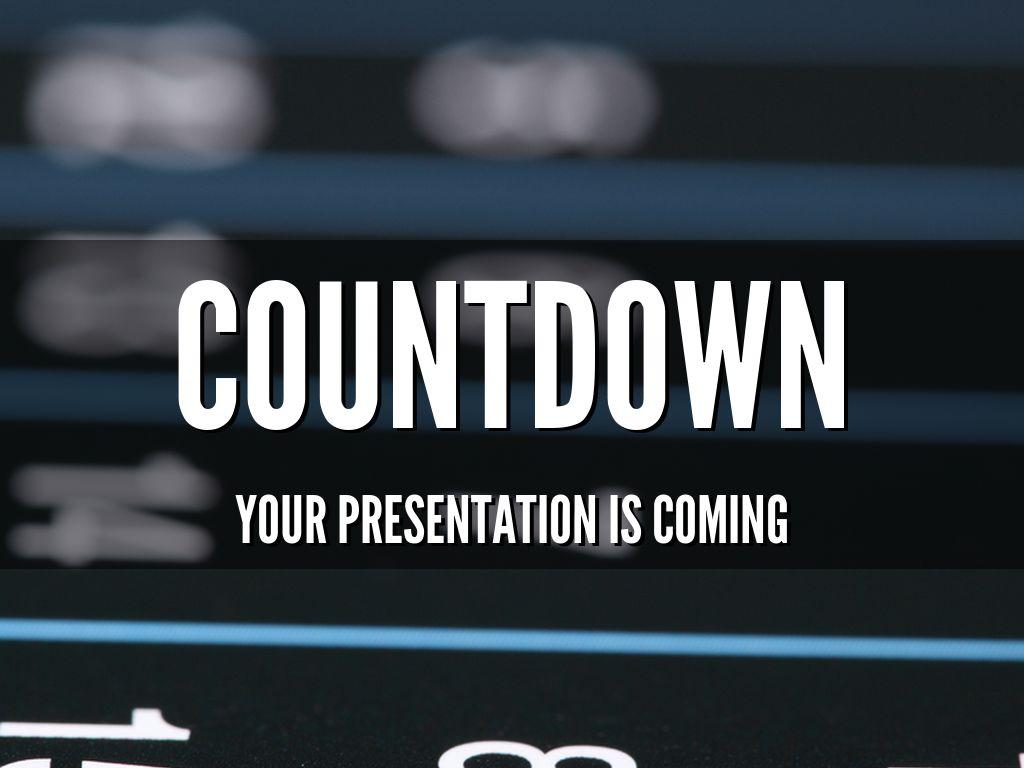 Countdown to your Next Presentation