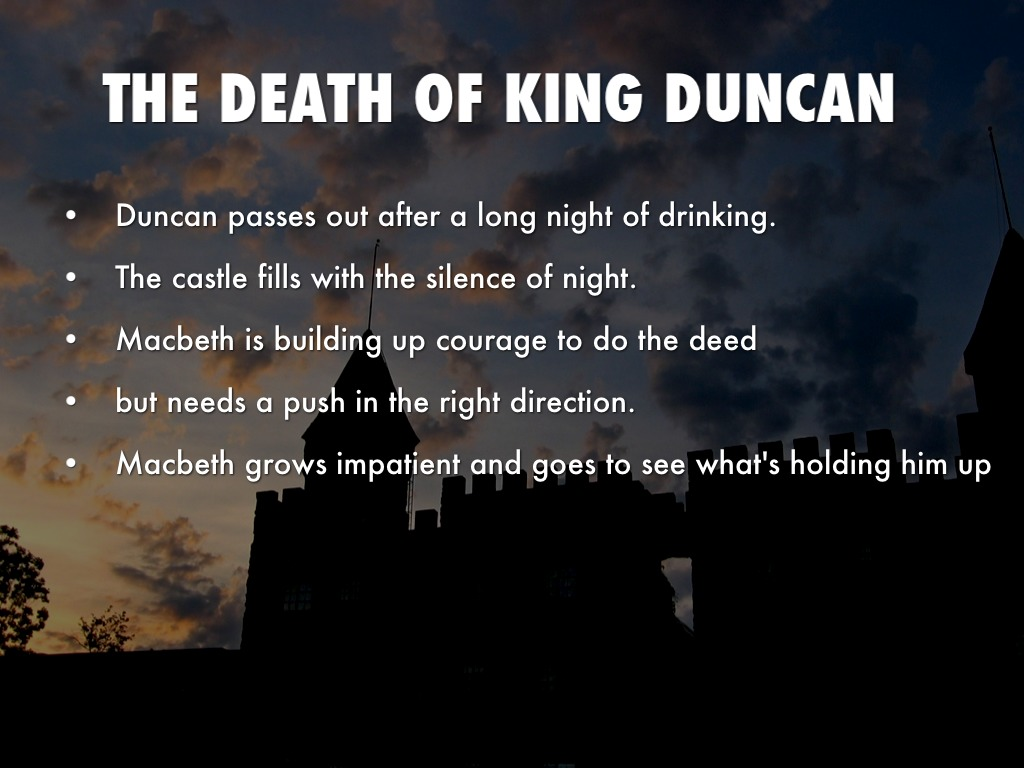 analysis macbeth s murder of duncan Detailed analysis of characters in william shakespeare's macbeth learn all about how the characters in macbeth such as macbeth and lady macbeth contribute to the story and how they fit into the plot  later, this makes him suspicious of macbeth's role in duncan's murder, and macbeth knows this based on this knowledge and the prediction.