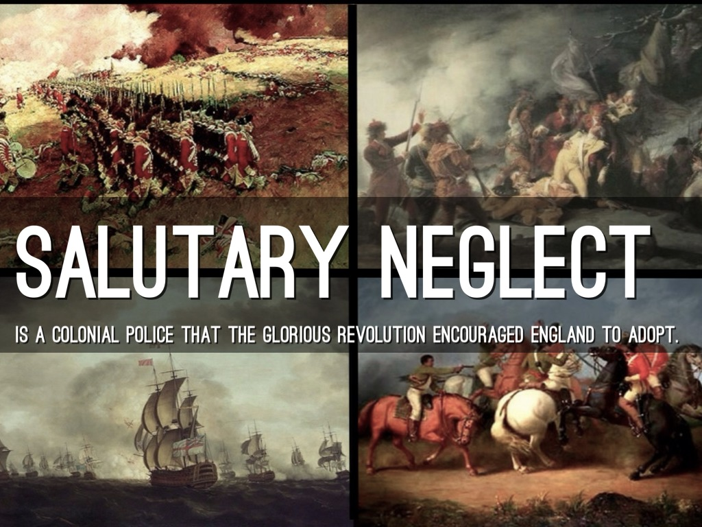 salutary neglect Salutary neglect refers to the british policy of loose enforcement of commerce laws on the american colonists this policy led to a feeling of independence from great britain that culminated in the american revolutionary war during the first century of british colonialism in america, colonies.