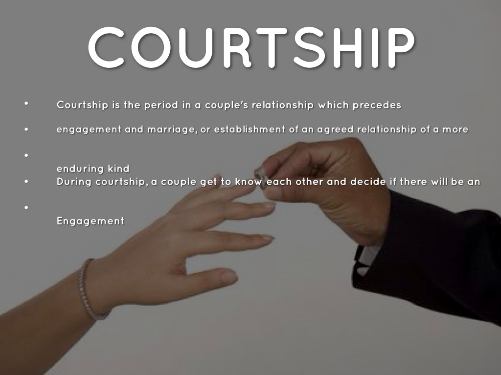 A what relationship is courtship The concept