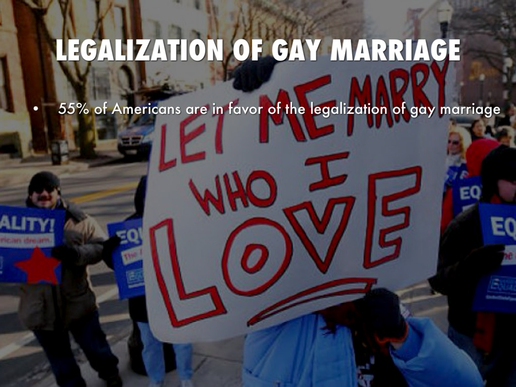 "legalization of gay marriage The legalization of same-sex marriage would be a ""very dangerous place"" for america to go and could lead to civil disobedience, former arkansas governor mike huckabee warns."