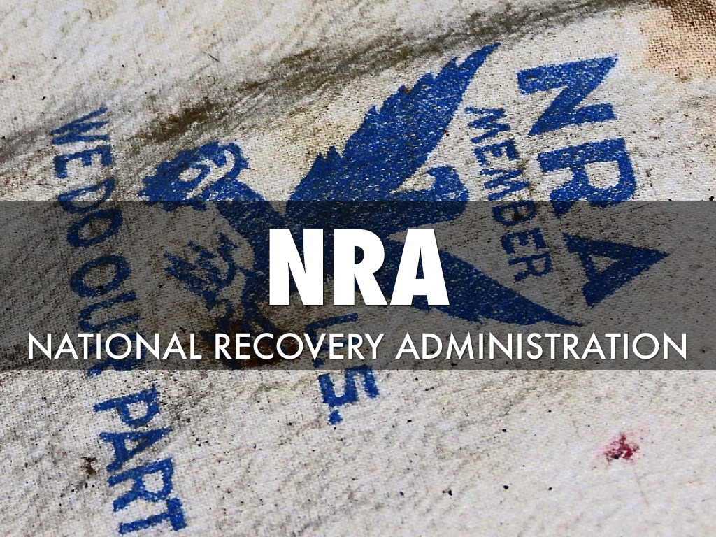 national recovery administration To address the industrial challenges of the great depression, the national recovery administration aimed at stabilizing the business sector through.