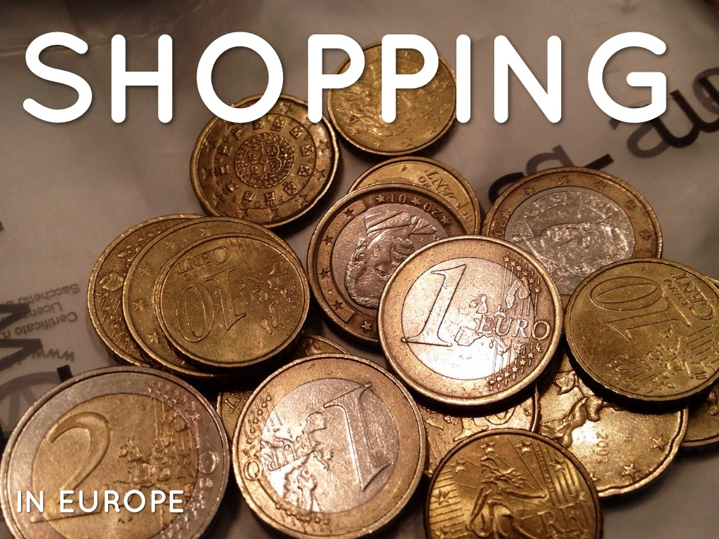 Shopping In Europe
