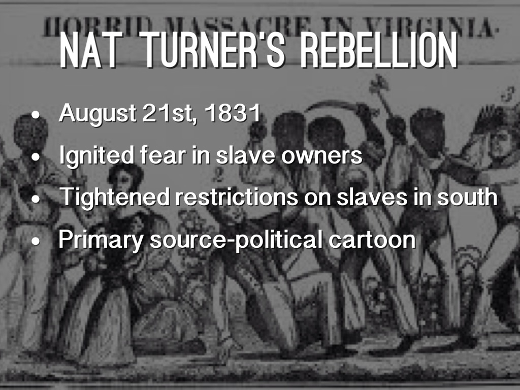 an analysis of the turner rebellion in the south Nat turner's rebellion (also known as the southampton insurrection) was a slave rebellion that took place in southampton county, virginia, during august 1831led by nat turner, rebel slaves killed anywhere from 55 to 65 people, the highest number of fatalities caused by any slave uprising in the american south.