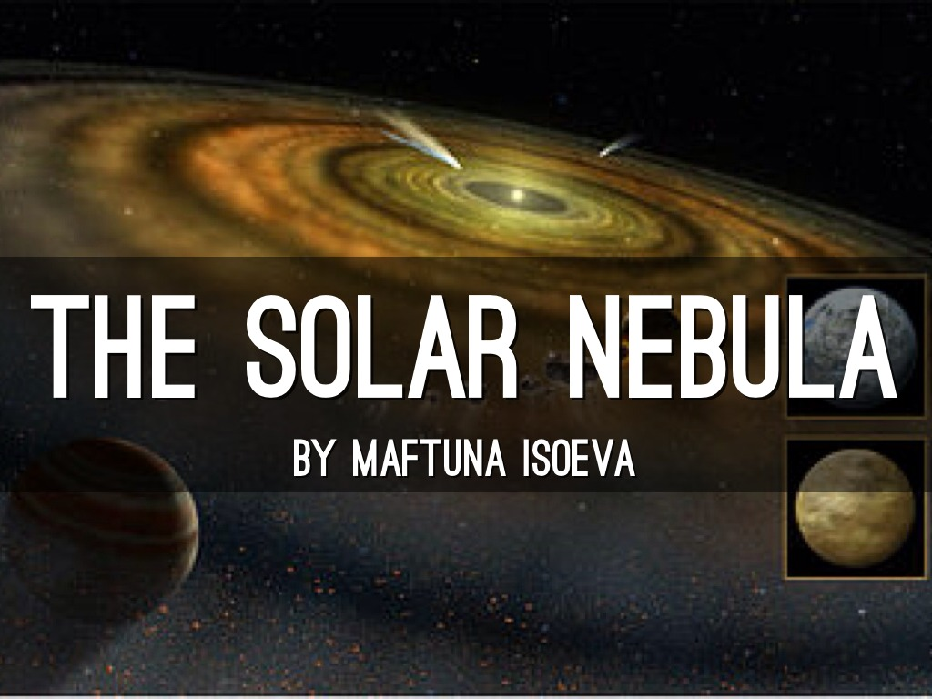nebular hyphothesis The nebular hypothesis is the most widely accepted model in the field of cosmogony to explain the formation and evolution of the solar systemit suggests that the solar system formed from nebulous material.