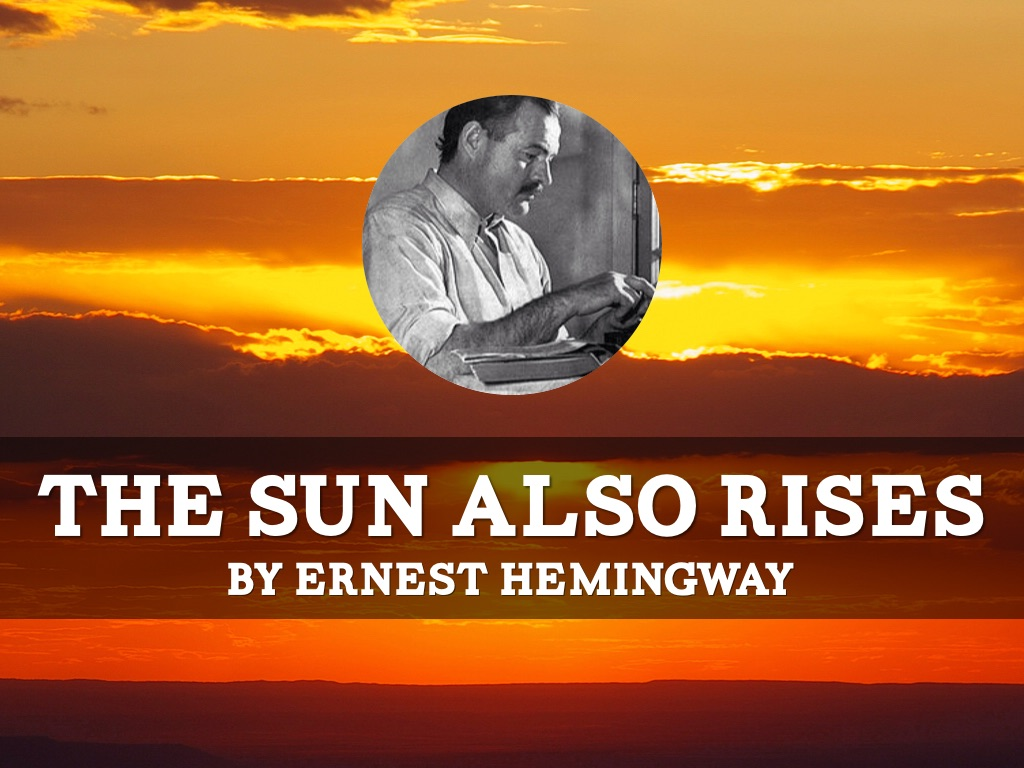 "the consequences of world war i on ernest hemingways the sun also rises This is what author ernest hemingway explores in his novel ""the sun also rises "" the world war one generation is referred to as ""the lost generation"" by."
