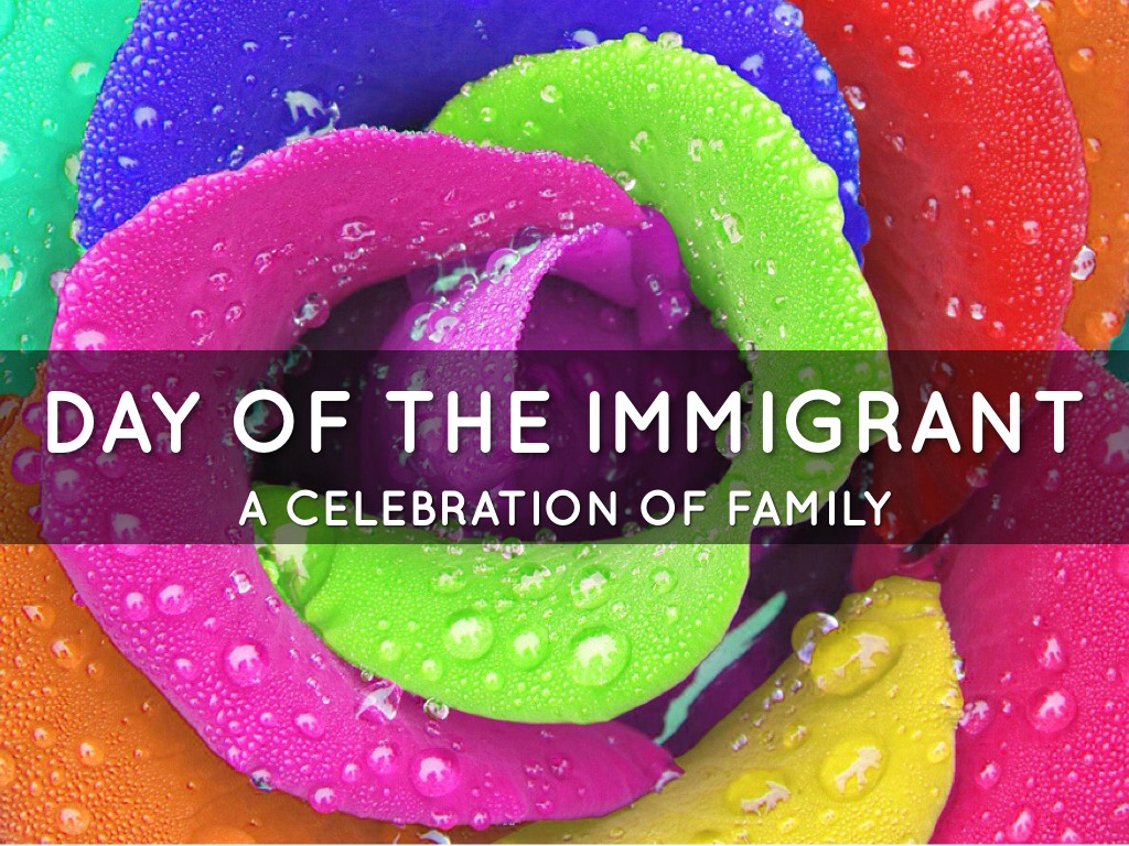 Day Of The Immigrant 2014