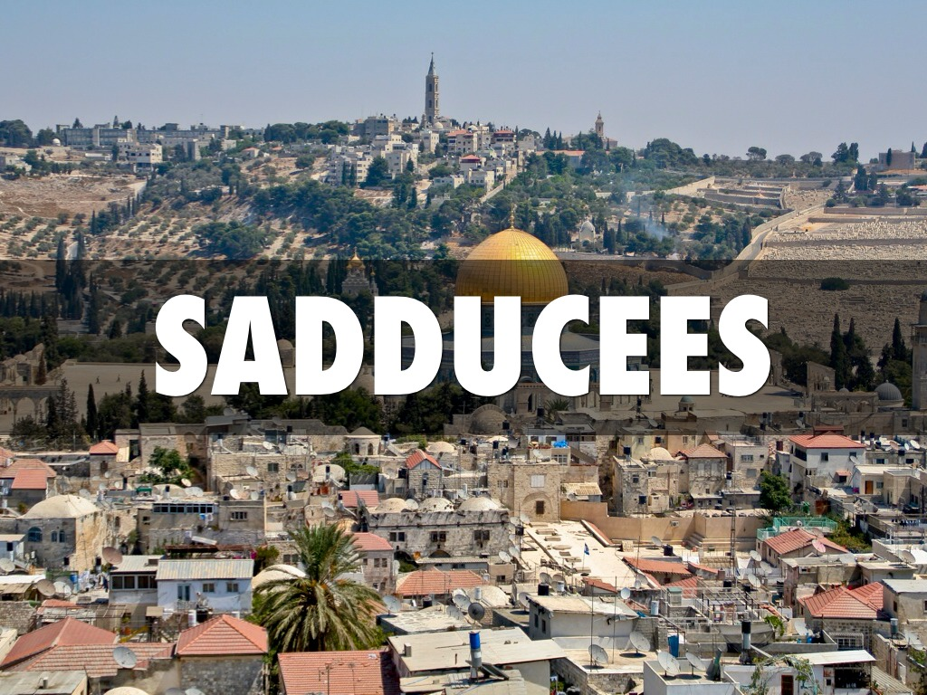 Sadducees By Mary Jean Erb