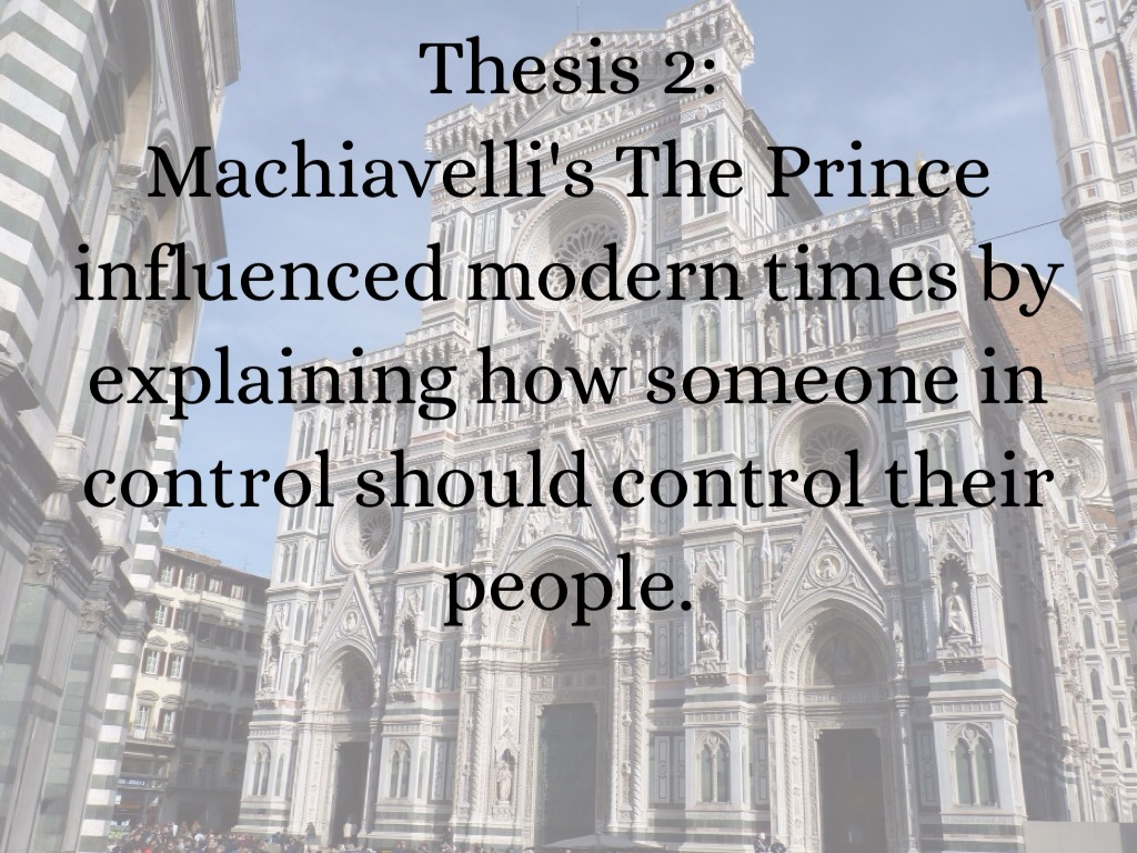 machiavelli thesis statement The leadership theories of machiavelli print reference this machiavelli, born on the 3rd day in a recent article gaddafi made a statement saying.