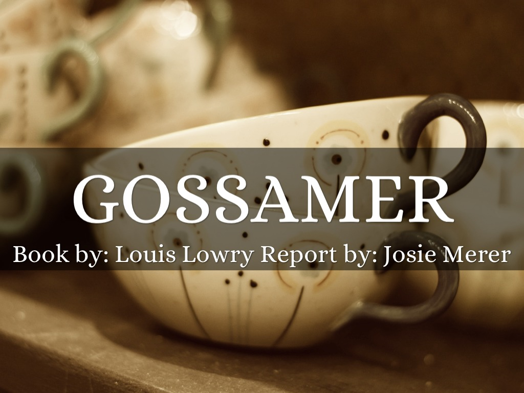 gossamer book report Writework is the biggest source online where you can find thousands of free school & college essays, research & term papers, book reports in over 190 categories register now for totally unlimited access.