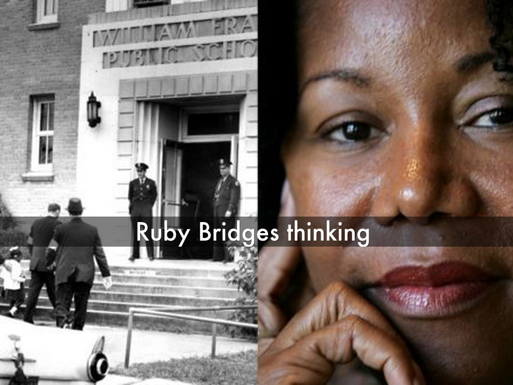 ruby bridges research Ruby bridges hall (born ruby nell bridges september 8, 1954 in tylertown, mississippi) moved with her parents to new orleans, louisiana at the age of 4 in 1960, when she was 6 years old.