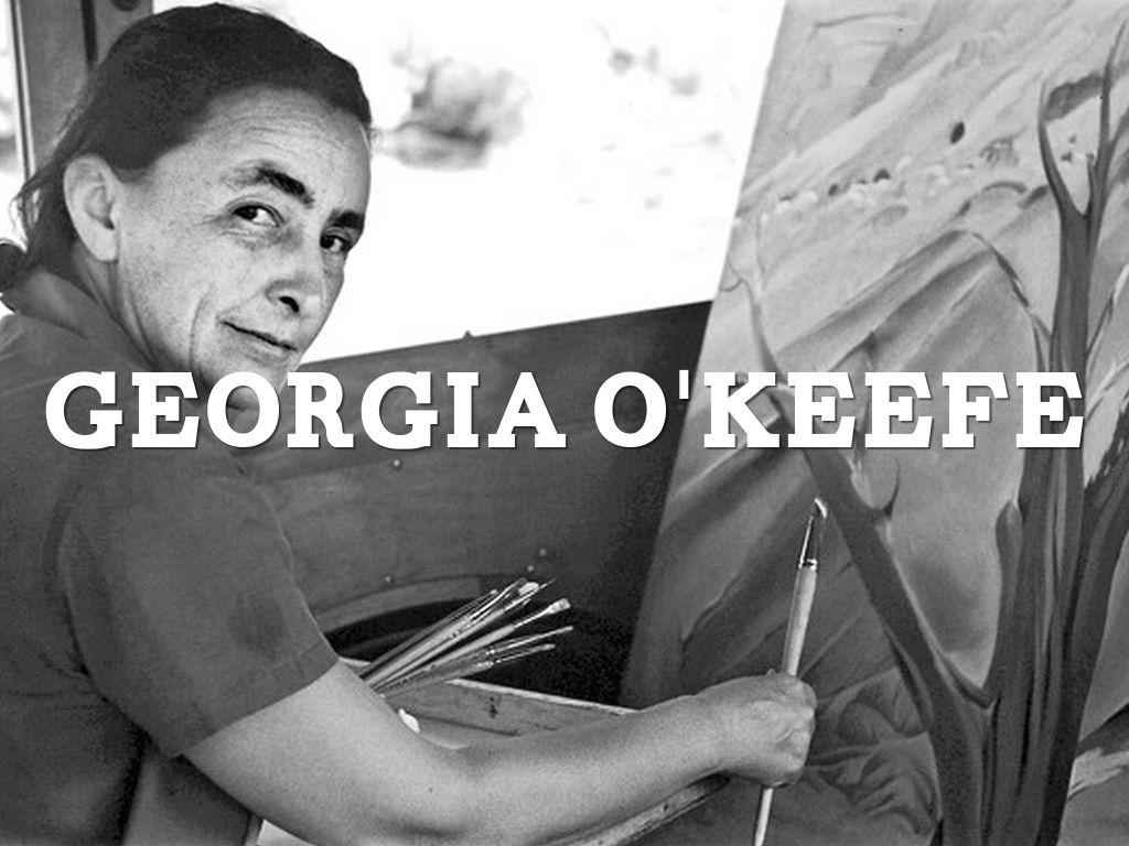Georgia O'keefe