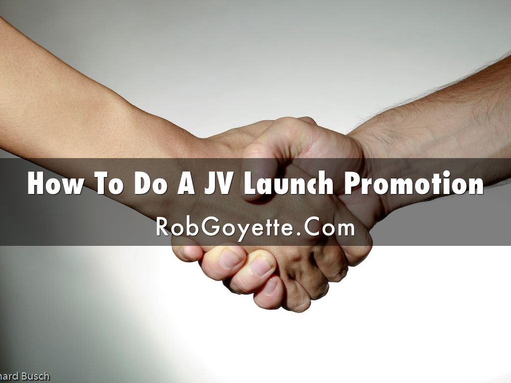 How To Do A JV Launch Promotion