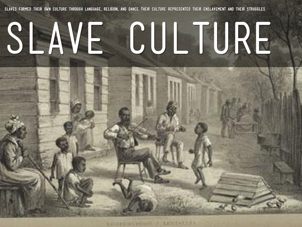 slave culture Dance and music jurretta jordan heckscher excerpted from world of a slave:  encyclopedia of the material life of slaves in the united states.
