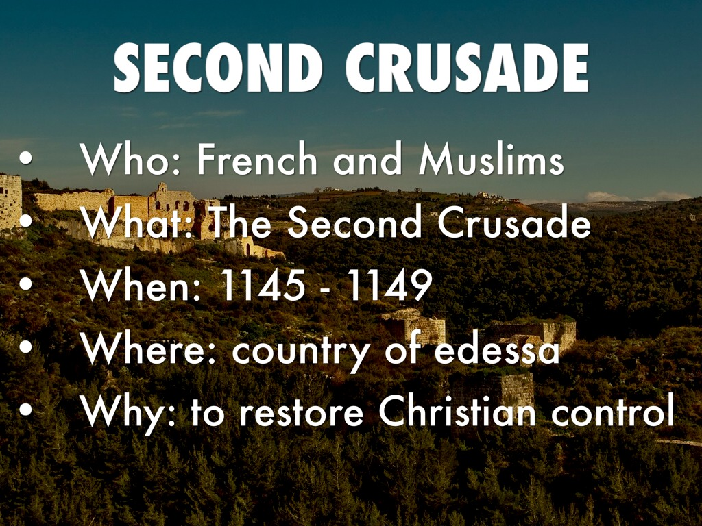 the second crusade Bernard of clairvaux, who had encouraged the second crusade in his preaching the crusades from the perspective of byzantium and the muslim world.