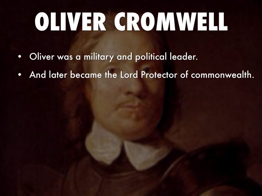 oliver cromwell achievements Oliver cromwell (25 april 1599 – 3 september 1658) was an english military and political leader he served as lord protector of the commonwealth of england.