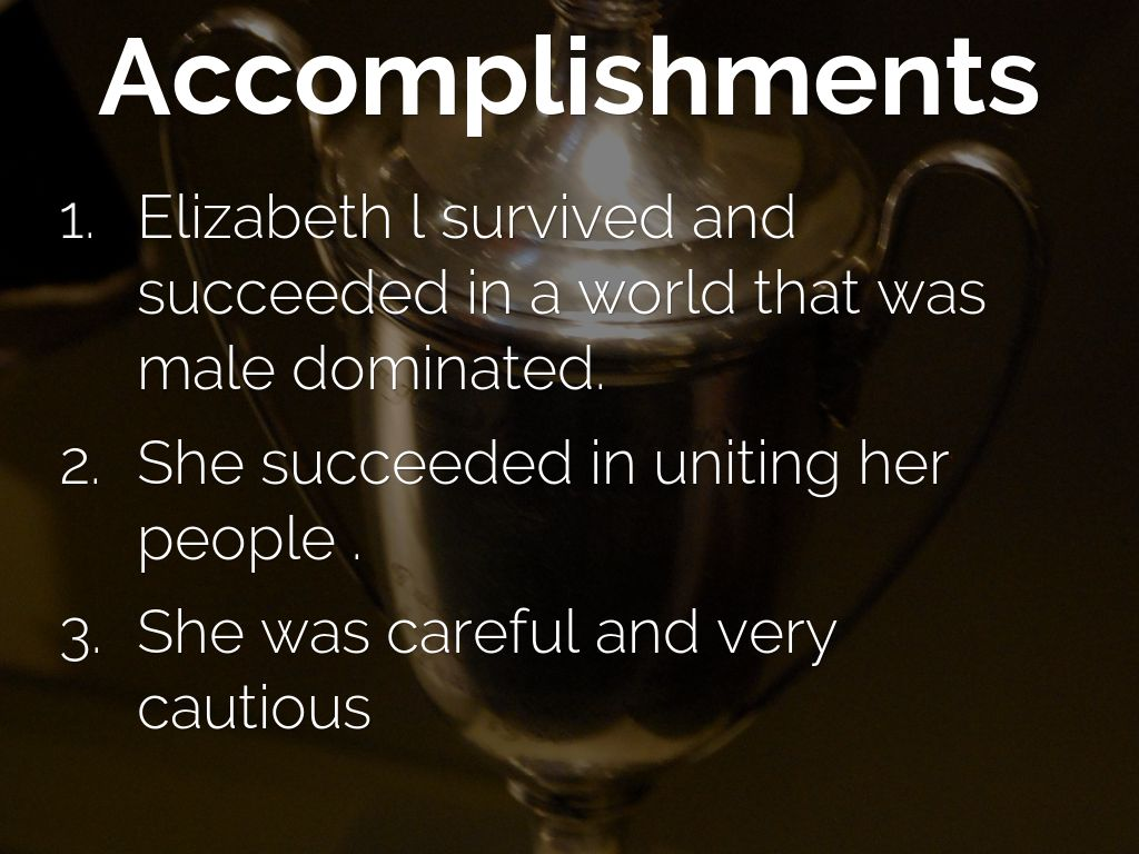 Queen elizabeth accomplishments essay