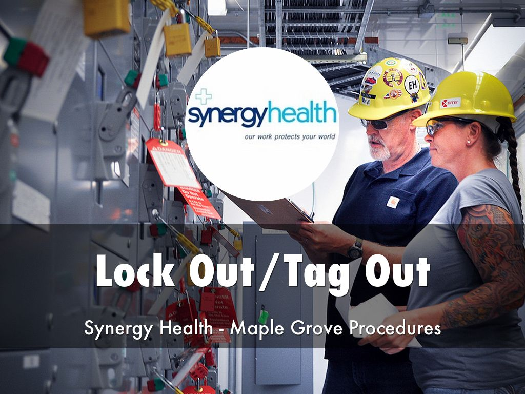 Lock Out/Tag Out