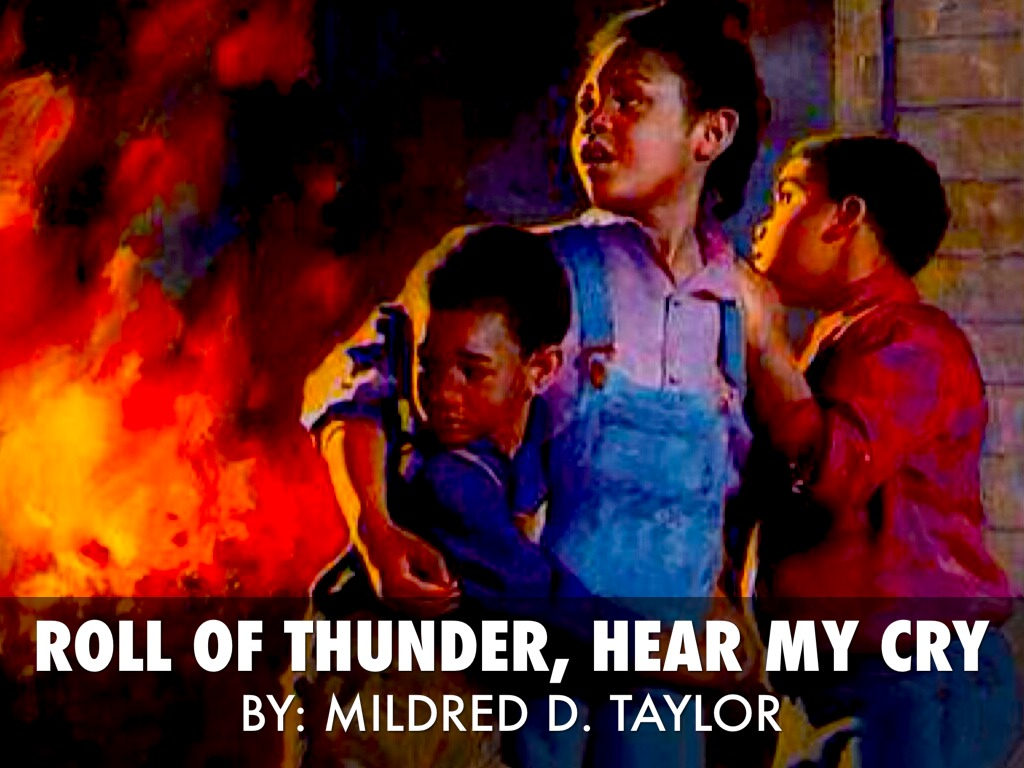 an essay about roll of thunder hear my cry Roll of thunder, hear my cry uses relatively simple language to tell a very weighty story about racism, injustice and inequality in the depression-era american south keep in mind that cassie, our plot analysis.