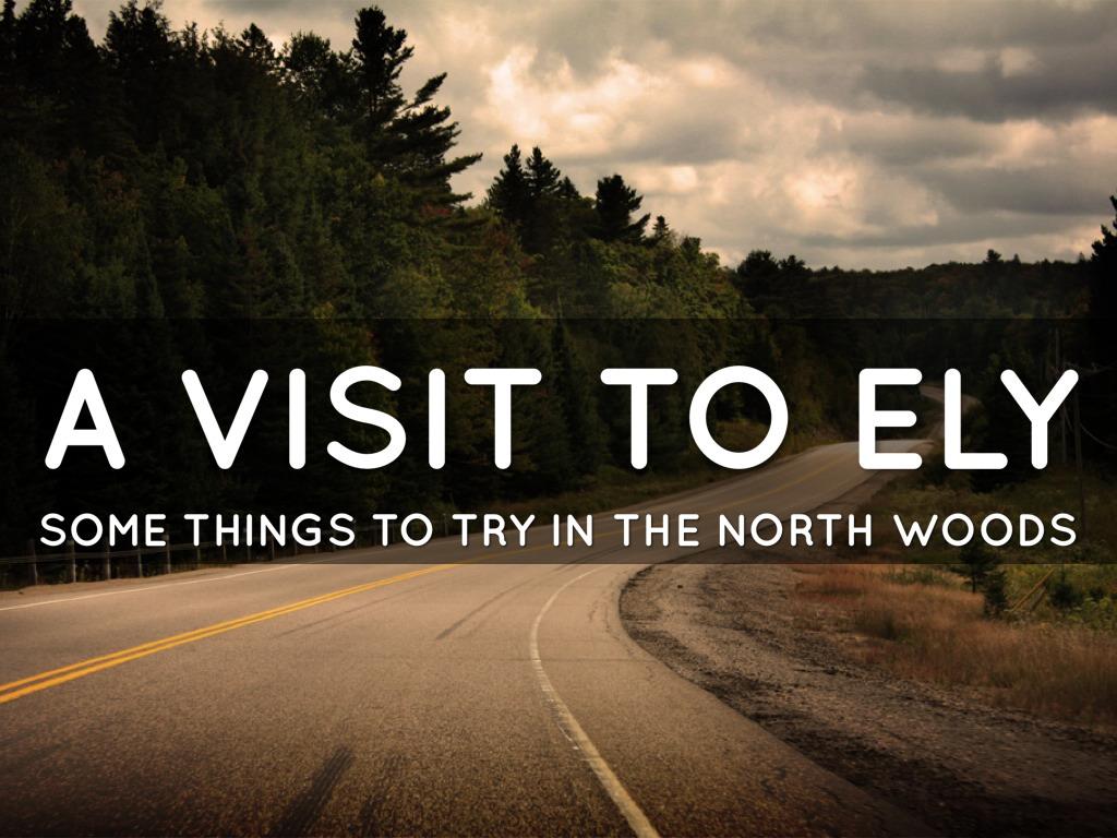 Ely Visit