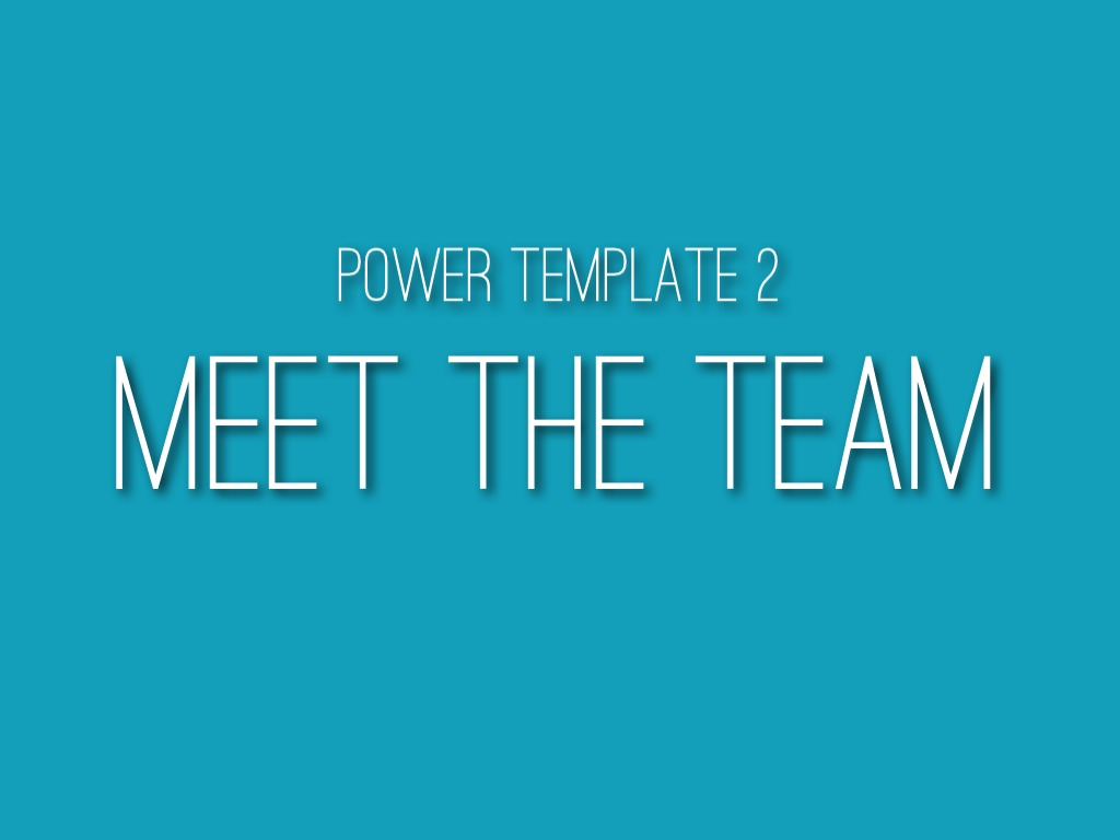 power template 2 meet the team by catherine carr