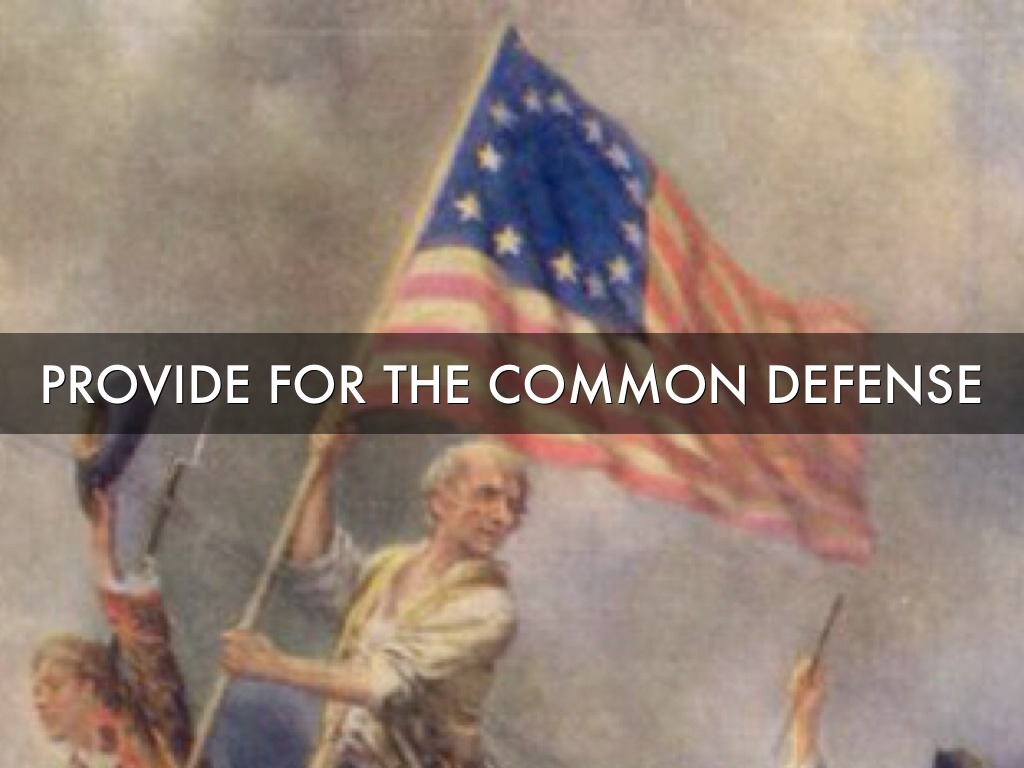 provide for the common defense Good news: the house of representatives passed the 2016 national defense authorization act the ndaa is the annual bill that authorizes spending and policy for the.