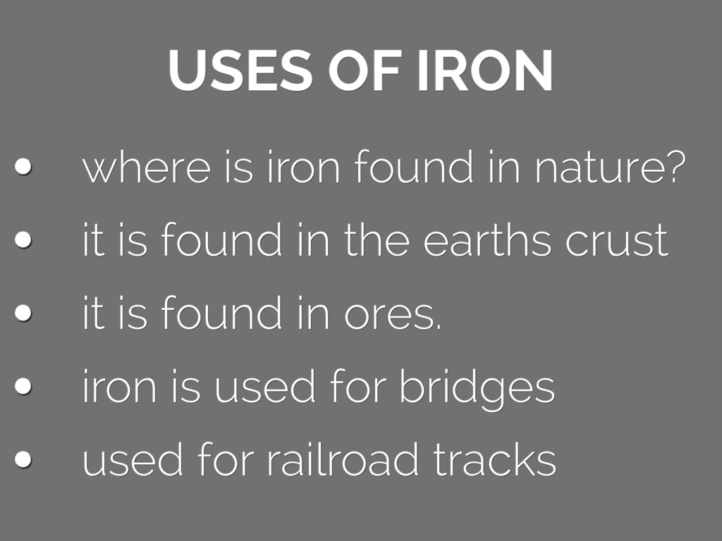 What Is Iron Used For Nature