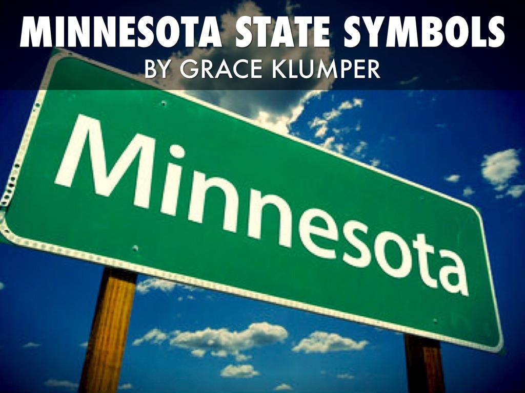 Minnesotas State Symbols By Grace Klumper