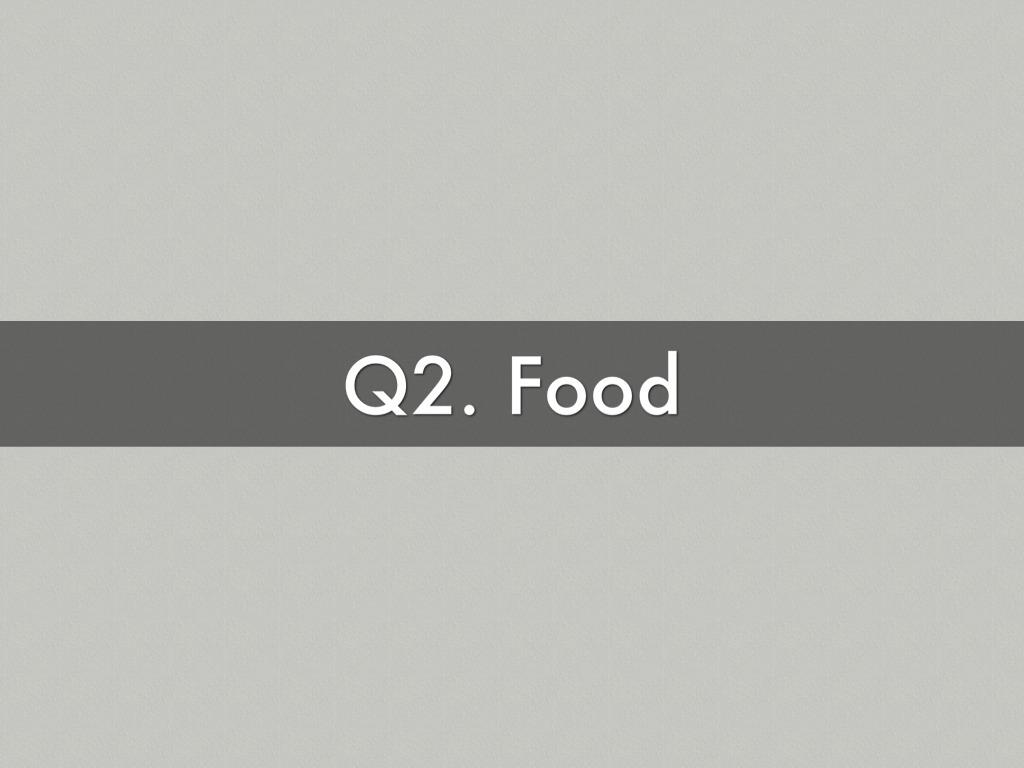 Q2 Food