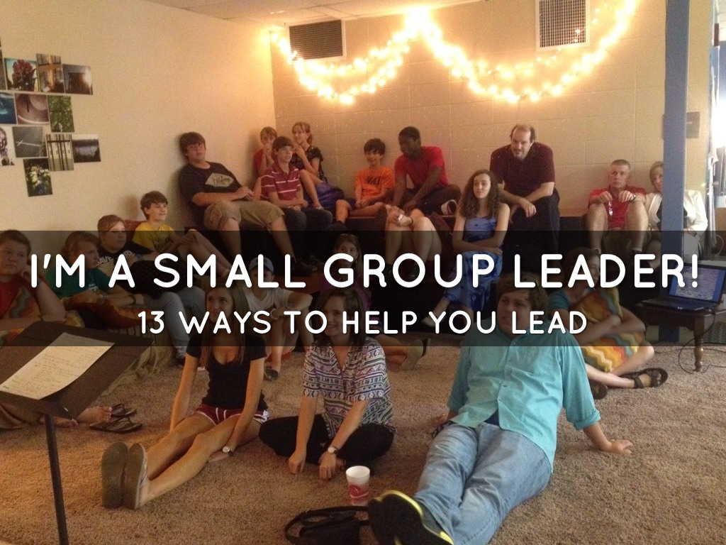 Small Group Leader Tips