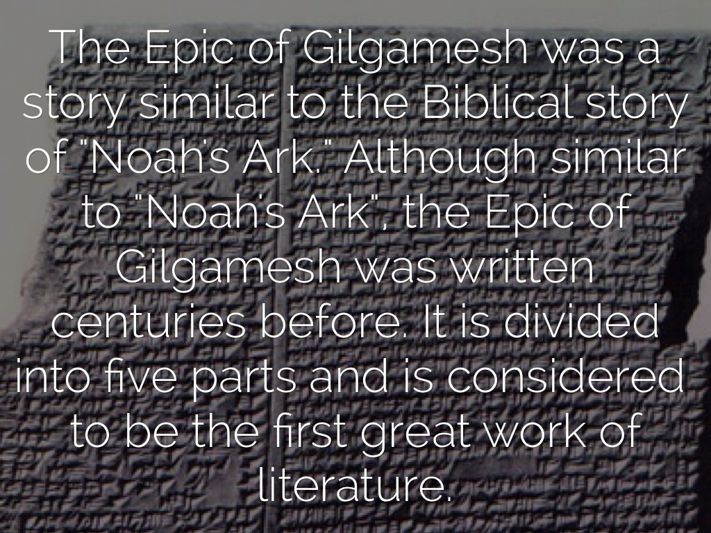 the similarities between the epic of gilgamesh and the story of noah A comparison of the flood of genesis and gilgamesh comparison compare contrast essays despite the many similarities between the two stories, the differences are.