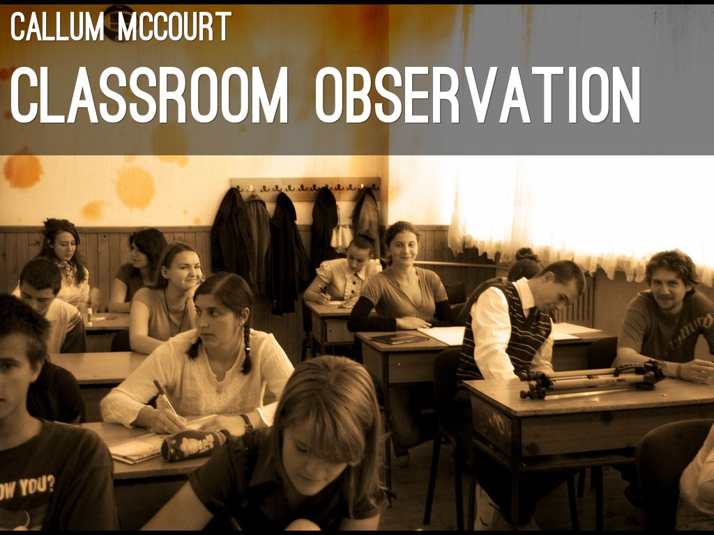 music observation classroom Observing, recording, and reporting children's development home, classroom, and outdoors observation is the process of watching a.