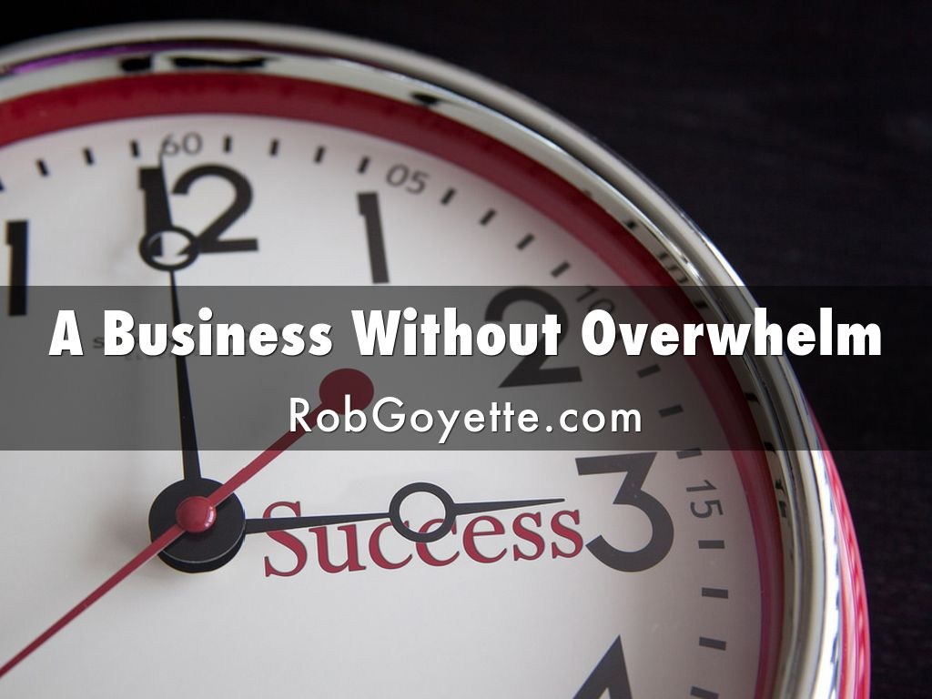 Running A Successful Business Without Overwhelm