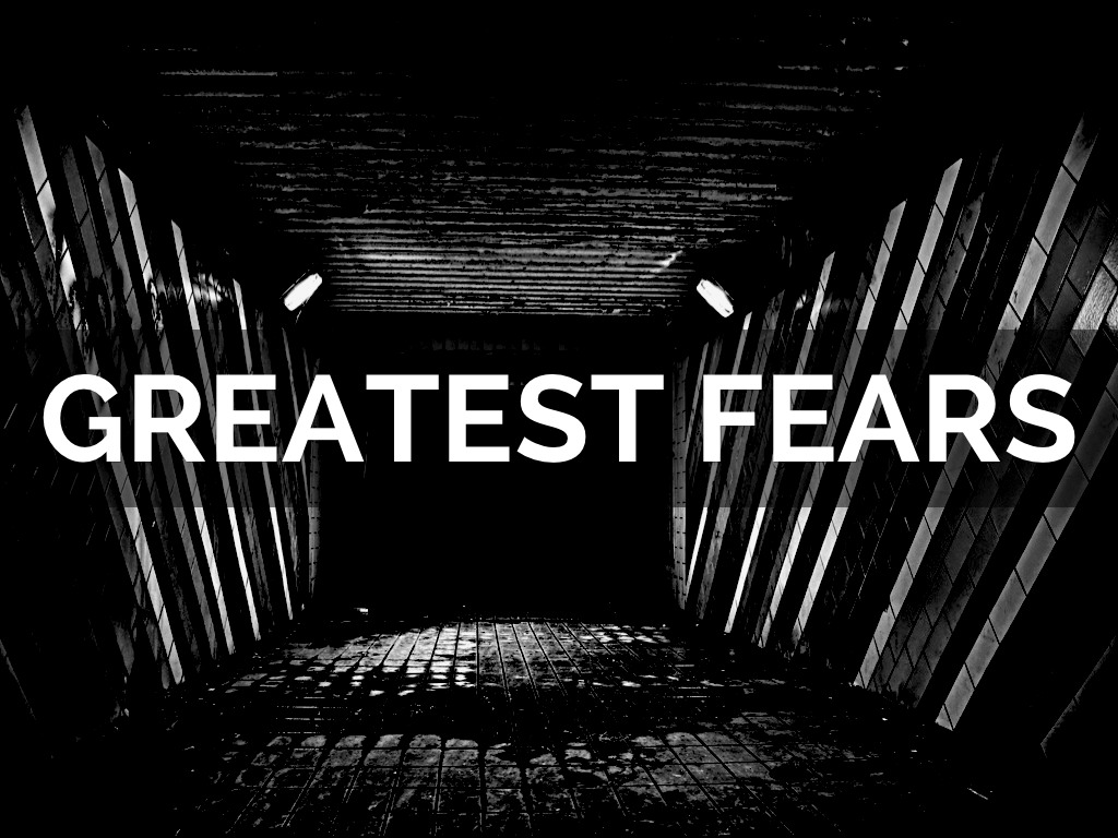 greatest fear This will test what your biggest fear is, i hope you're not scared of any of the following answers.