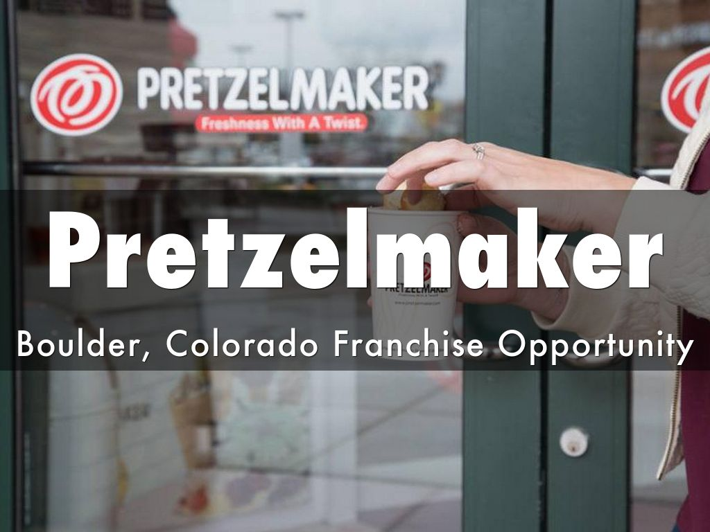 Pretzelmaker Franchise Opportunity in Boulder, Colorado!