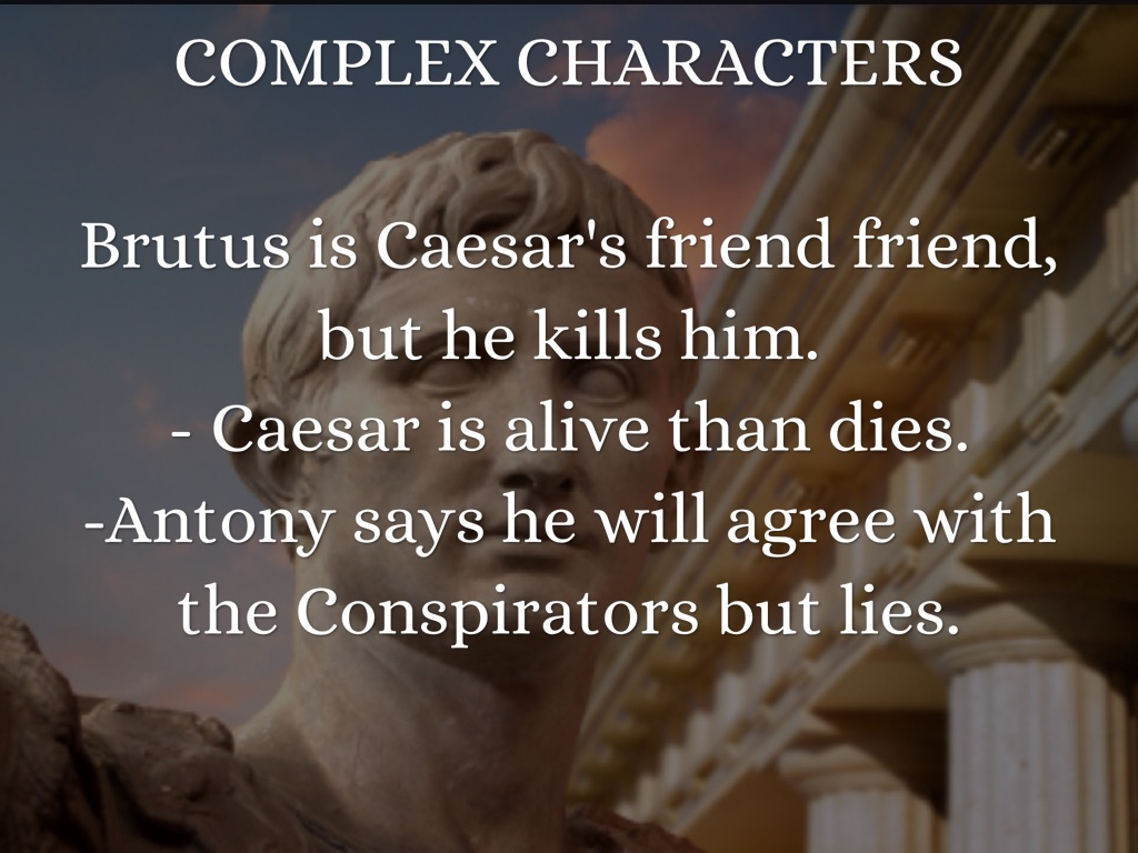 was brutus justified for killing caesar The assassination of brutus was justified for a couple of reasons the assassination was justified for a couple of reasons the first, because caesar went against ancient greek and roman beliefs throughout his term.