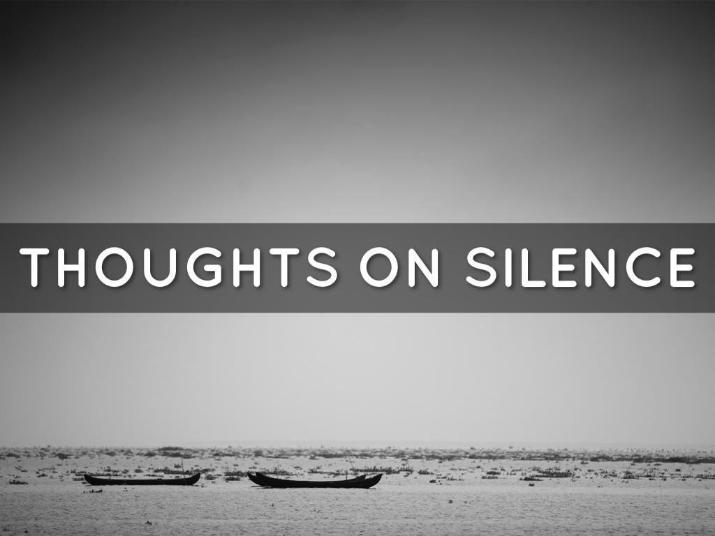 Radvent Day 20: Silence