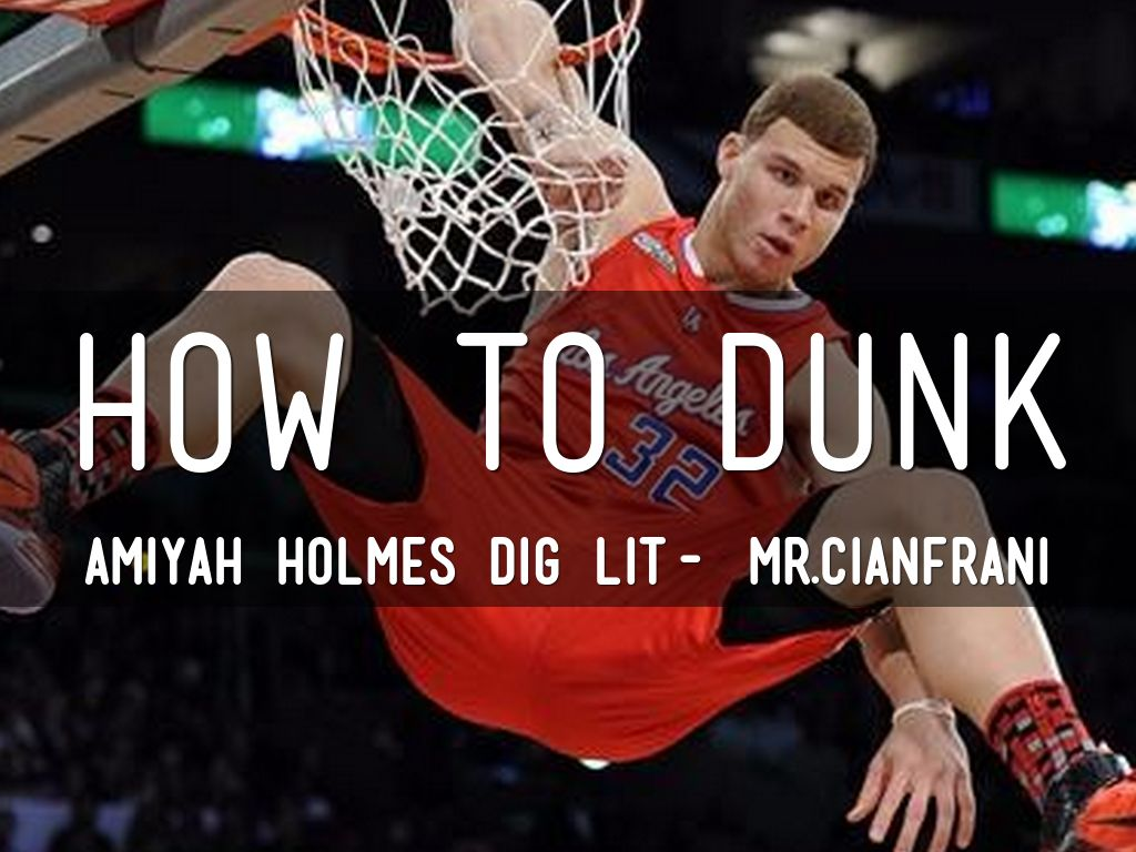 Tips On How to Dunk