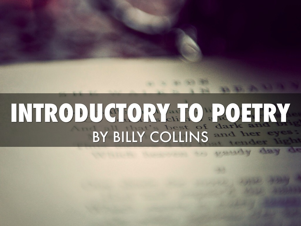 understanding poetry billy collins introduction to