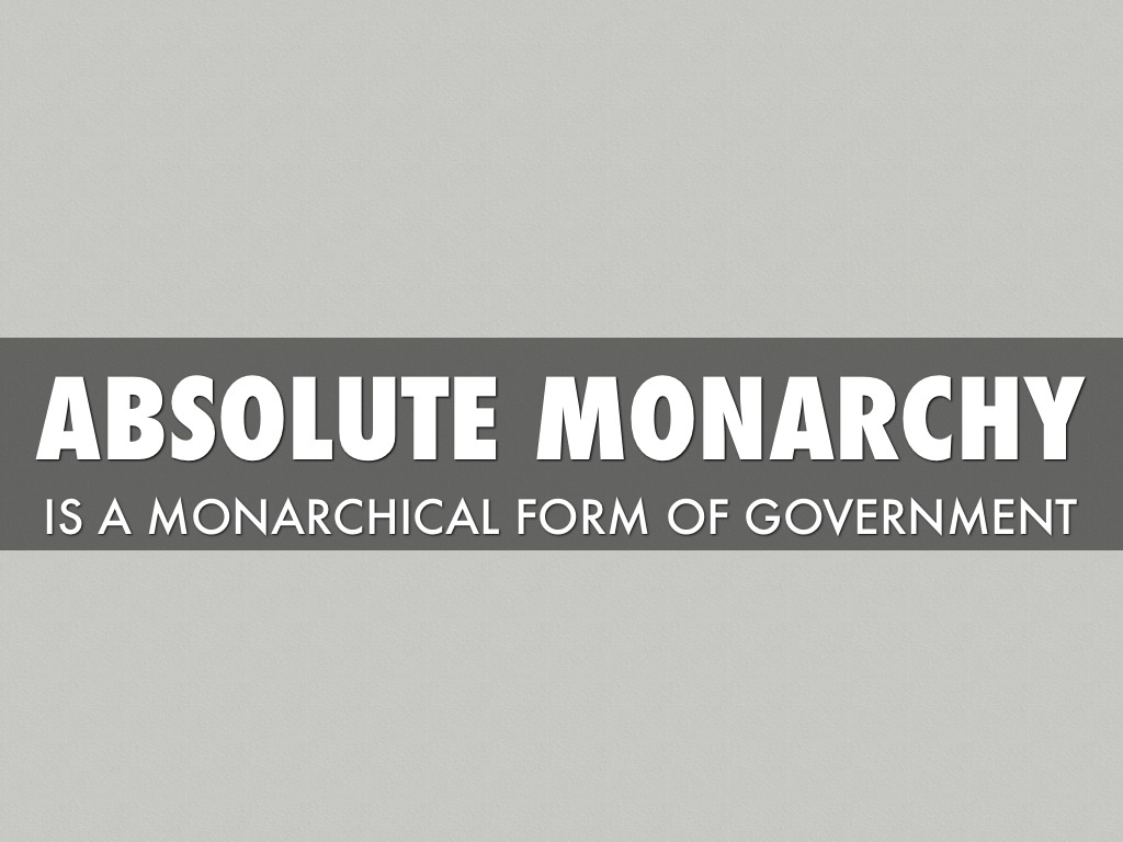 abolute monarchs Absolute monarchs take control some monarchs used overseas exploration to gain colonies and france louis wasxivancalled himself absolute the sun king because monarchy he felt that french.
